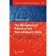 The Metaphysical Nature of the Non-adequacy Claim: An Epistemological Analysis of the Debate on Probability in Artificial Intelligence