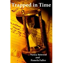 Trapped in Time (Train to Bellefontaine Book 2)