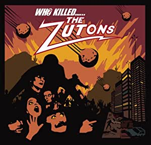 Who Killed the Zutons