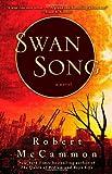 """""""Swan Song"""" av Robert McCammon"""
