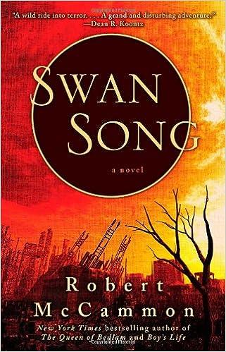 Swan Song: Robert McCammon: 9781439156735: Amazon com: Books