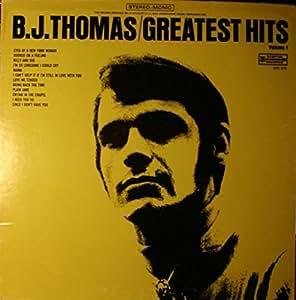 B J Thomas B J Thomas Greatest Hits Volume Ii