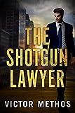 Image of The Shotgun Lawyer