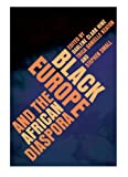 img - for Black Europe and the African Diaspora (New Black Studies Series) book / textbook / text book