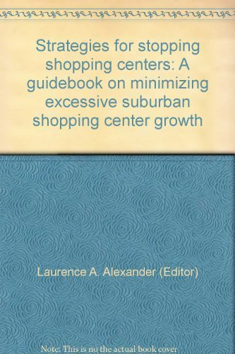 Strategies for stopping shopping centers: A guidebook on minimizing excessive suburban shopping center - Downtown Shopping Boston