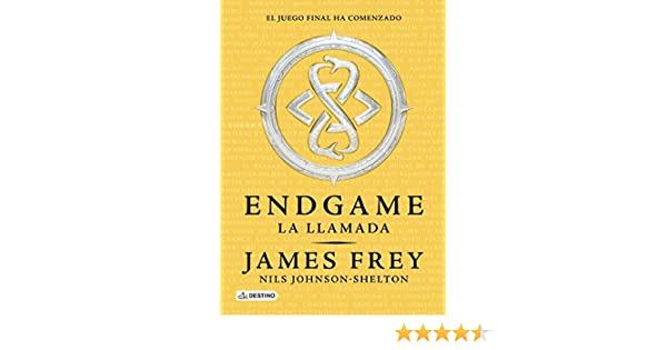 Endgame. La llamada (Spanish Edition): James Frey, Nils Johnson-Shelton: 9786070723964: Amazon.com: Books