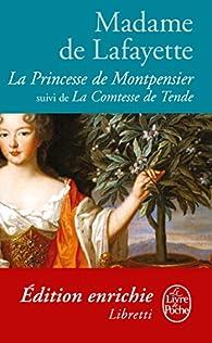La Princesse de Montpensier suivi de La Comtesse de Tende par Madame de La Fayette