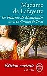 La Princesse de Montpensier suivi de La Comtesse de Tende par La Fayette