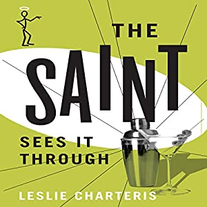 The Saint Sees It Through Audiobook