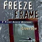Freeze Frame | Leona Gom