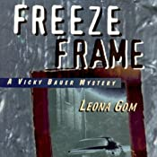 Freeze Frame | Leona Gom