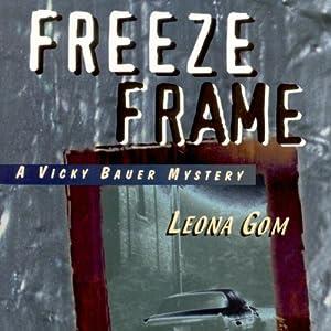 Freeze Frame Audiobook