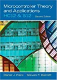 Microcontroller Theory and Applications: HC12 and  S12 (2nd Edition)