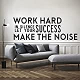 Work Hard in Silence and Let Your Success Make The Noise - Inspirational Quotes Wall Art Vinyl Decal - 20'' x 57'' Decoration Vinyl Sticker - Motivational Wall Art Decal - Home Office Vinyl (Black)