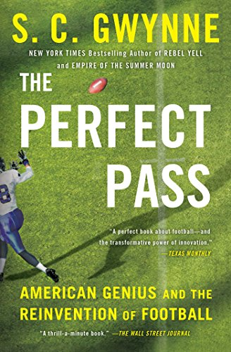 Amazon the perfect pass american genius and the reinvention the perfect pass american genius and the reinvention of football by gwynne s c fandeluxe Document