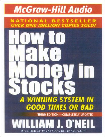 How to Make Money in Stocks: A Winning System in Good Times or Bad by Brand: America Media International