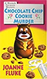 Chocolate Chip Cookie Murder, Joanne Fluke and Nina Corbett, 1575666502