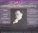 Bach: St Matthew Passion (L'Heritage de Willem Mengelberg, Enregistrements 2 Avril 1939) (Lys)