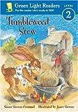 Tumbleweed Stew, Susan Stevens Crummel, 0152048707