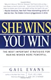 img - for She Wins, You Win: The Most Important Strategies for Making Women More Powerful book / textbook / text book
