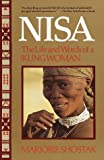 Nisa, the Life and Words of a Kung Woman, Marjorie Shostak, 0394711262