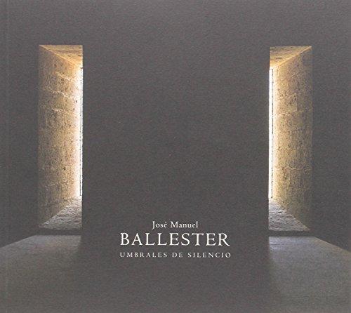 Descargar Libro José Manuel Ballester, Umbrales De Silencio José Manuel Ballester