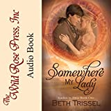 Somewhere My Lady: Ladies in Time Series, Book 1