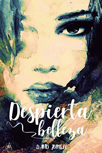 Libro : Despierta Belleza Creatividad En El Arte De Amar  -.