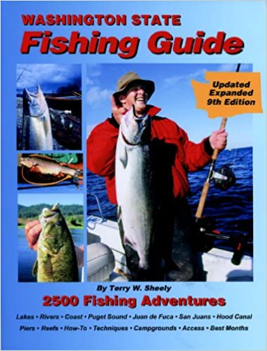 Washington State Fishing Guide 9th Edition: Terry W  Sheely