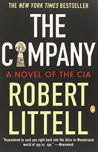 The Company: A Novel of the (Noodles And Company Houston)