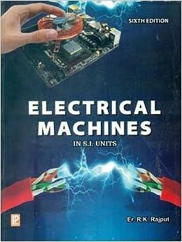 Electrical machines er rk rajput 9788131804469 amazon books fandeluxe Choice Image