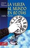 La Vuelta Al Mundo en 80 Dias, Jules Verne, 8497645456