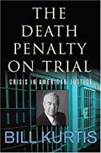 The Death Penalty on Trial: Crisis in American Justice