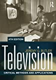 Television: Critical Methods and Applications, 4th Edition