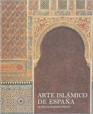 Arte Islámico De España por Mariam Rosser-owen epub