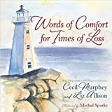 Words of Comfort for Times of Loss, Liz Allison and Cecil Murphey, 0736924299