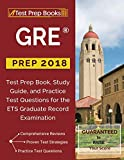 GRE Prep 2018: Test Prep Book, Study Guide, & Practice Test Questions for the ETS Graduate Record Examination