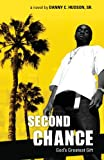 Second Chance, Danny C. Hudson, 1606041533