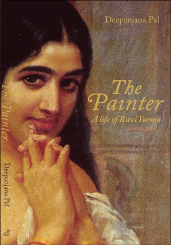 The Painter:: A Life of Ravi - Bill Painter