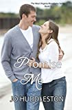 Promise Me (The West Virginia Mountains Series) (Volume 3)