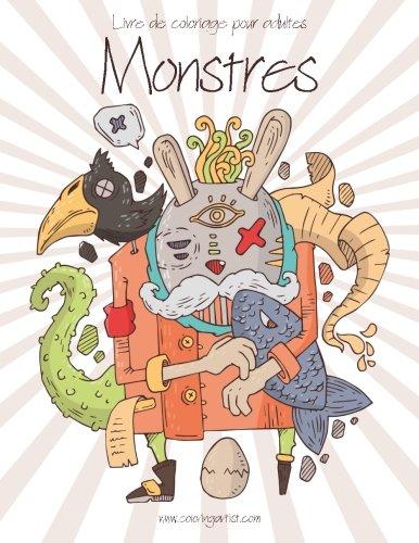 Livre de coloriage pour adultes Monstres 1 (Volume 1) (French Edition)