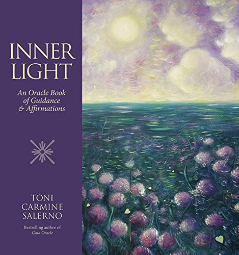 Inner Light: An Oracle Book of Guidance & Affirmations pdf