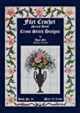 img - for Anne Orr #14 c.1918 - Filet Crochet & Cross Stitch Designs book / textbook / text book