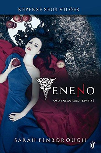 Veneno: Para os fãs de Once Upon a Time e Grimm, Veneno é a prova de que contos de fadas são para adultos!