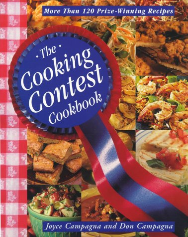 Contest Cookbook (The Cooking Contest Cookbook: More Than 120 Prize Winning Recipes)