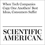 When Tech Companies Copy One Anothers' Best Ideas, Consumers Suffer | David Pogue