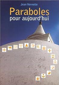 Paraboles pour aujourd'hui par Jean Vernette