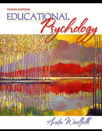 Educational Psychology by Anita E. Woolfolk [Allyn & Bacon,2006] [Paperback] 10TH EDITION