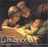 A Celebration of Childhood, Helen Sudell, 1842159739