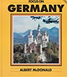 Focus on Germany, Evans and Albert McDonald, 0237516578
